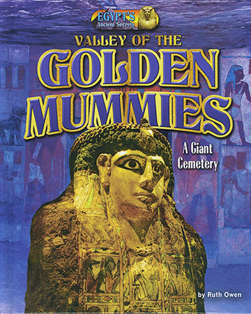 Buy Egypt's Ancient Secrets: Valley of the Golden Mummies from Daintree Books