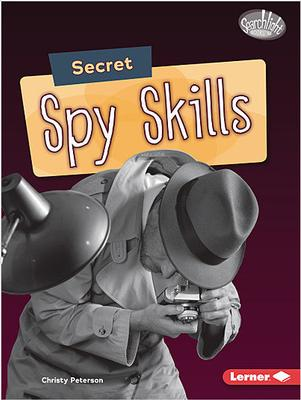 Buy Spy Secrets: Secret Spy Skills from Daintree Books