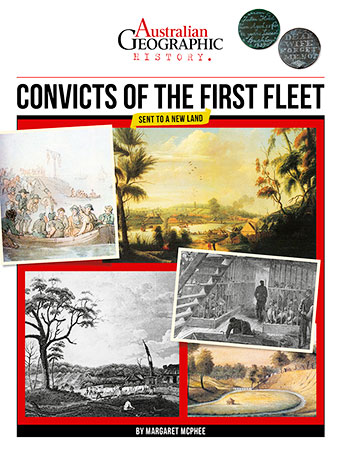 Buy Australian Geographic History: Convicts of the First Fleet from raintreeaust