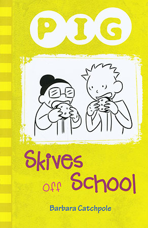 Buy Pig: Skives Off School from BooksDirect