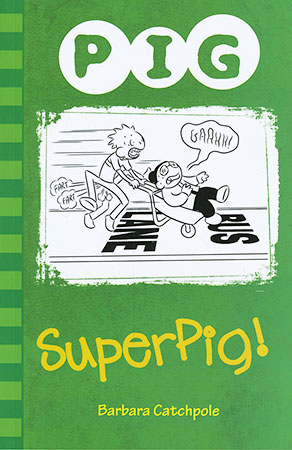 Buy Pig: SuperPig! from Daintree Books