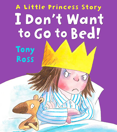 Buy I Don't Want to Go to Bed! from BooksDirect