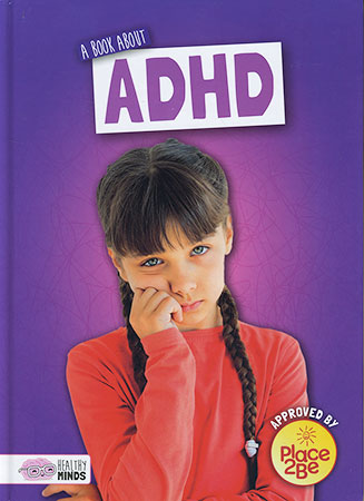 Buy Healthy Minds: A Book About ADHD from BooksDirect