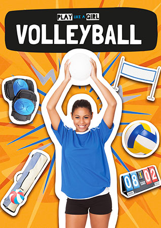 Buy Play Like A Girl: Volleyball from BooksDirect