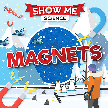 Buy Show Me Science: Magnets from BooksDirect