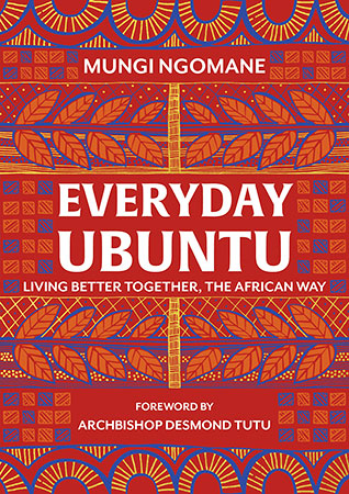 Buy Everyday Ubuntu: Living better together, the African way from BooksDirect