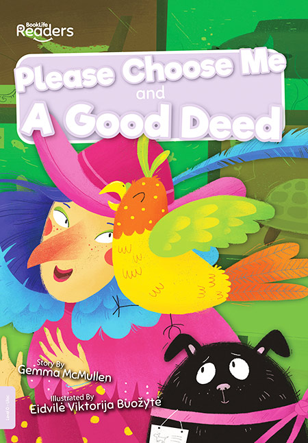 Buy BookLife Readers: Level 0 (Lilac) Please Choose Me and A Good Deed from Daintree Books