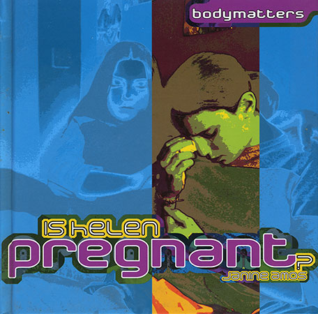 Buy Bodymatters: Is Helen Pregnant? from Daintree Books
