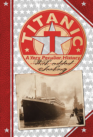 Buy Cherished Library - A Very Peculiar History: Titanic from raintreeaust