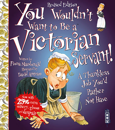 Buy You Wouldn't Want to Be: A Victorian Servant from raintreeaust