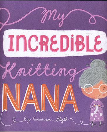 Buy My Incredible Knitting Nana from BooksDirect