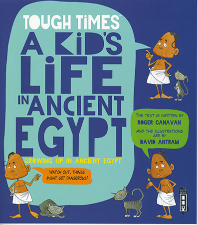 Buy Tough Times: A Kids Life in Ancient Egypt from BooksDirect