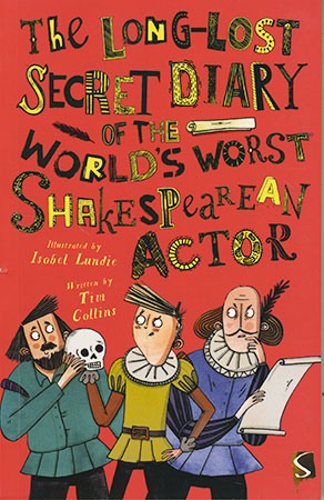 Buy The Long-Lost Secret Diary of the World's Worst: Shakespearean Actor from Daintree Books