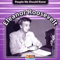 People We Should Know: Eleanor Roosevelt