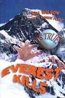 It's True: Everest Kills