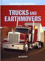 The World's Greatest...Trucks and Earthmovers