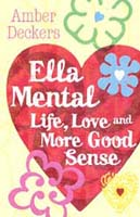 Buy Ella Mental - Life, Love and More Good Sense from BooksDirect