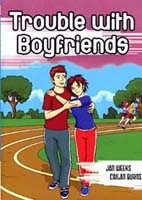Highlights 2: Relationships/Romance - #2 Trouble with Boyfriends