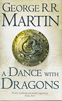 A Song of Ice & Fire: #5 A Dance with Dragons