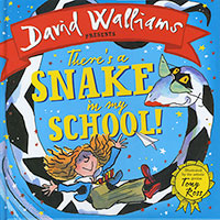 David Walliams Presents: Theres A Snake in my School