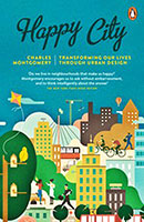 Buy Happy City: Transforming Our Lives Through Urban Design from Book Warehouse