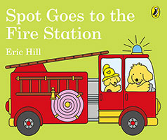 Buy Spot Goes To The Fire Station from Top Tales
