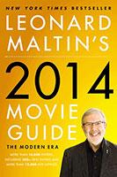 Leonard Maltin's 2014 Movie Guide: The Modern Era