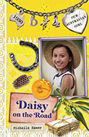 Buy Our Australian Girl: Daisy #4 Daisy on the Road from Book Warehouse
