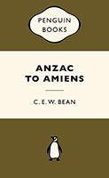 Anzac to Amiens: War Popular Penguins