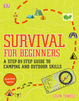 Buy Survival For Beginners: A step-by-step guide to camping and outdoor skills from BooksDirect