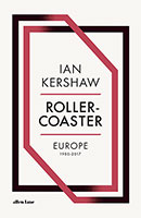 Buy Roller-Coaster: Europe, 1950-2017 from BooksDirect