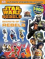 Star Wars: Rebels: Secrets of the Rebels: Ultimate Sticker Collection