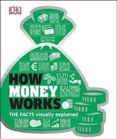 Buy DK: How Money Works from BooksDirect