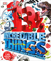 Buy 13  Incredible Things You Need to Know About Everything from BooksDirect