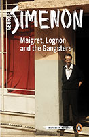 Buy Maigret, Lognon and the Gangsters: Inspector Maigret Book 39 from BooksDirect