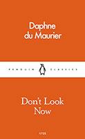 Don't Look Now: Penguin Pocket Classics