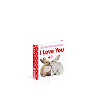 Baby Touch and Feel: I Love You