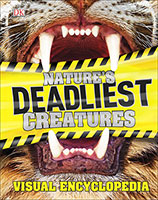 Buy Nature's Deadliest Creatures Visual Encyclopedia from BooksDirect