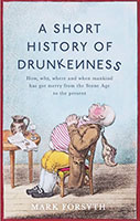 Short History of Drunkenness A