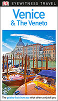 Buy Venice and the Veneto: DK Eyewitness Travel Guide from BooksDirect
