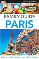 Paris: Eyewitness Family Travel Guide