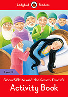 Buy Snow White and the Seven Dwarfs Activity Book- Ladybird Readers Level 3 from BooksDirect