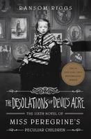 Miss Peregrine's Peculiar Children: The Desolations of Devil's Acre