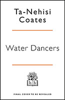 Buy Water Dancer from Book Warehouse