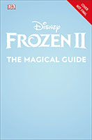 Buy Disney Frozen 2 The Magical Guide from BooksDirect