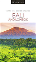 Eyewitness Travel: Bali and Lombok: DK Eyewitness Travel Guide
