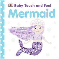 Mermaid: Baby Touch and Feel