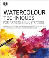 Buy Watercolour Techniques for Artists and Illustrators from BooksDirect