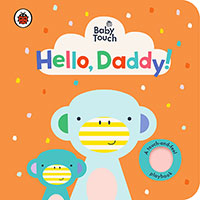 Buy Baby Touch: Hello, Daddy! from BooksDirect