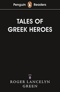 Penguin Readers Level 7: Tales of the Greek Heroes